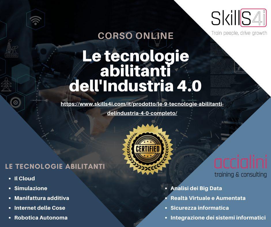 Le tecnologie abilitandi Industria 4.0 Corso Online